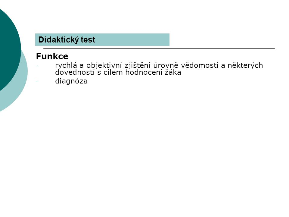 Didaktický test Funkce