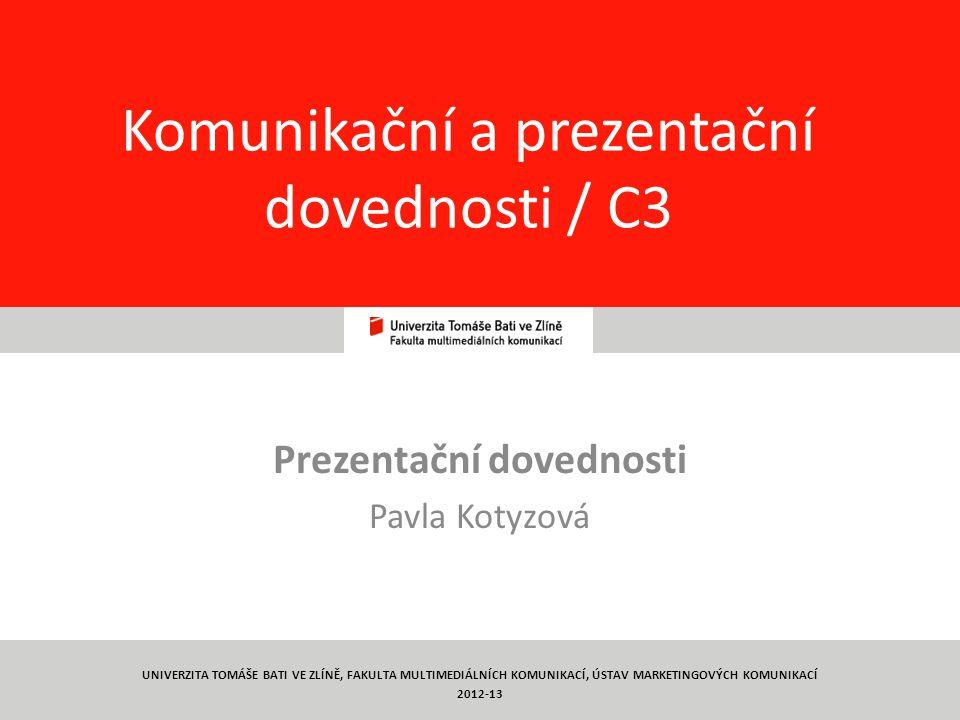 Komunikační a prezentační dovednosti / C3