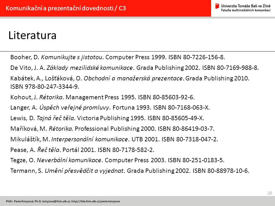 Literatura Komunikační a prezentační dovednosti / C3