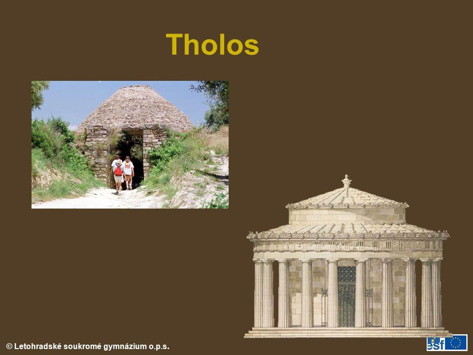 Tholos THOLOS – sloužil jako hrobka