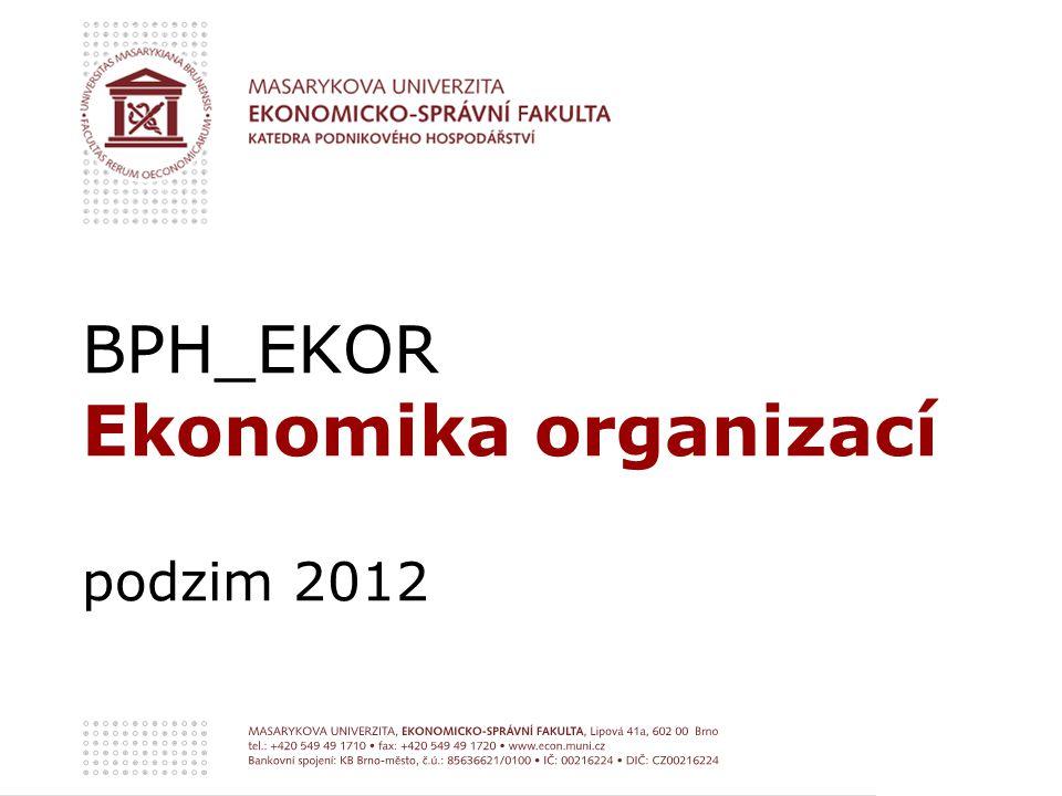 BPH_EKOR Ekonomika organizací podzim 2012