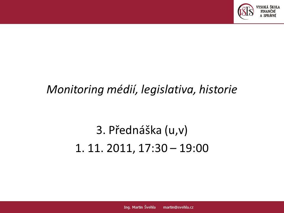 Monitoring médií, legislativa, historie