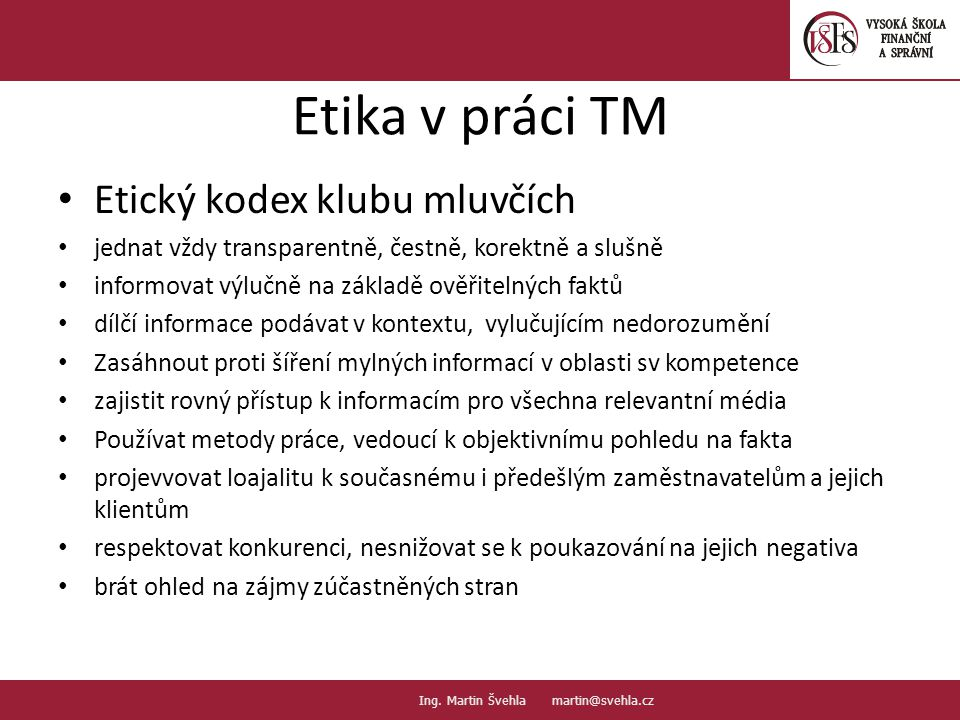 Etika v práci TM Etický kodex klubu mluvčích