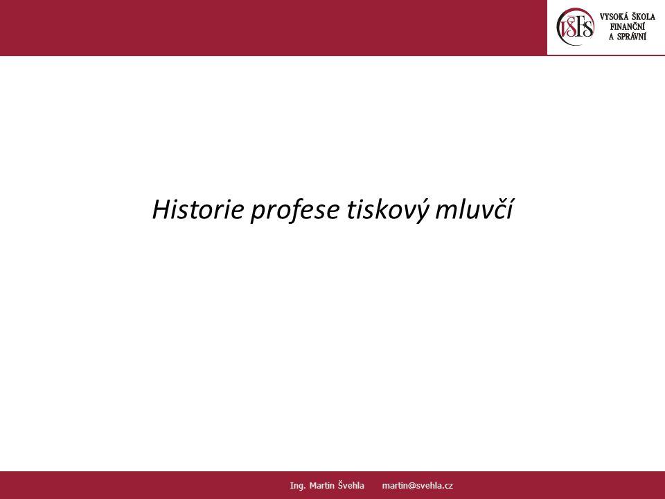 Historie profese tiskový mluvčí