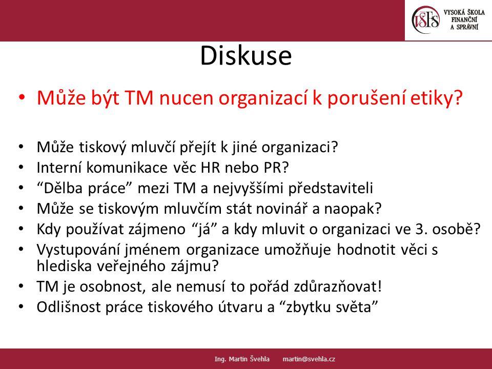 Diskuse Může být TM nucen organizací k porušení etiky