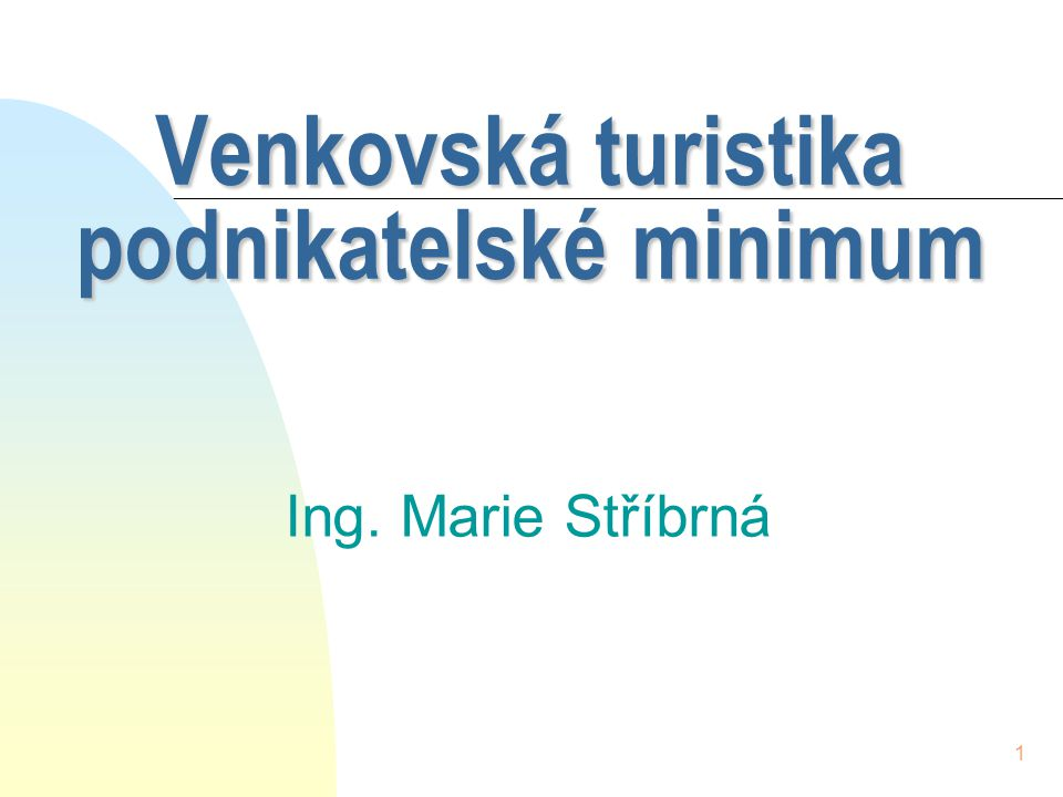 Venkovská turistika podnikatelské minimum