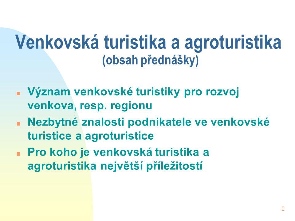 Venkovská turistika a agroturistika (obsah přednášky)