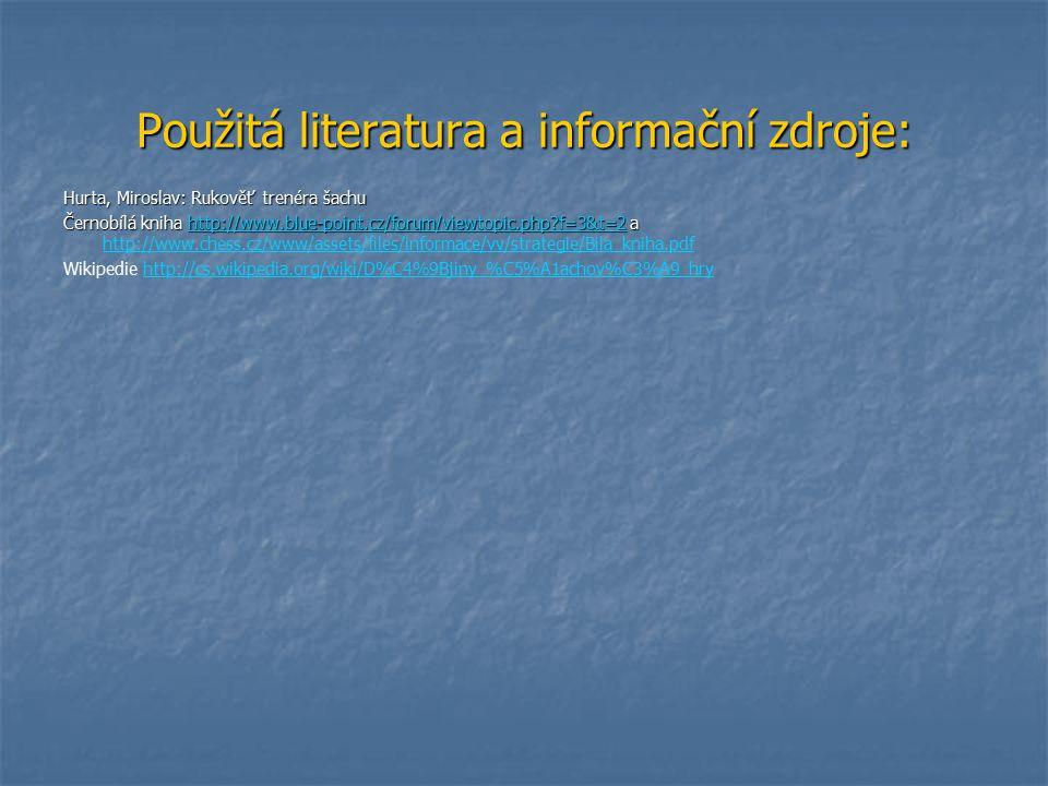 Použitá literatura a informační zdroje: