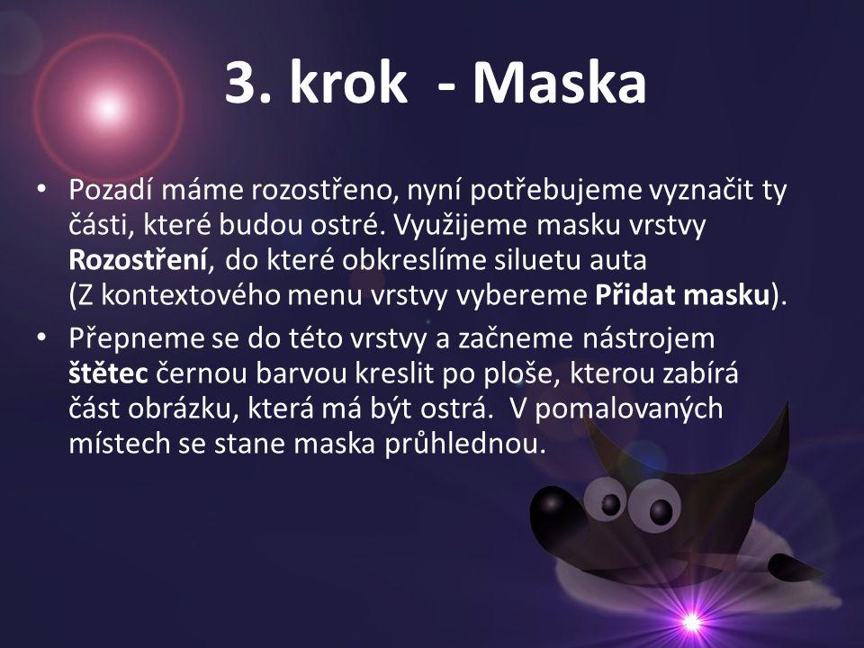 3. krok - Maska