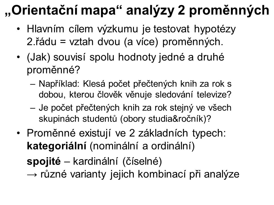 """""""Orientační mapa analýzy 2 proměnných"""