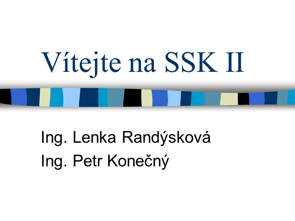 Ing. Lenka Randýsková Ing. Petr Konečný