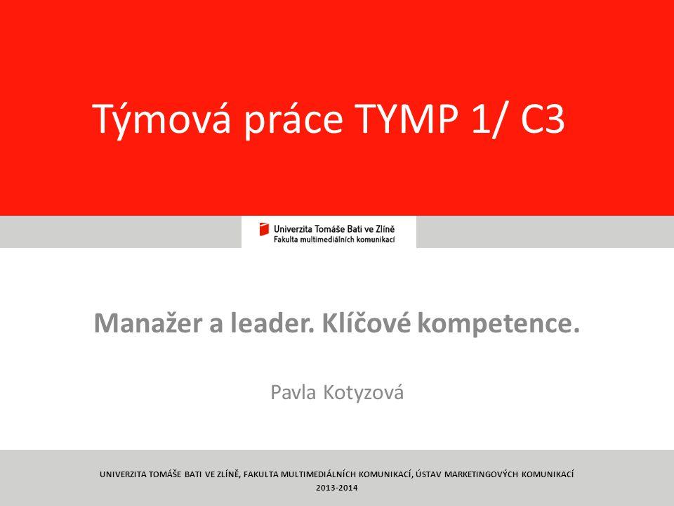 Manažer a leader. Klíčové kompetence. Pavla Kotyzová