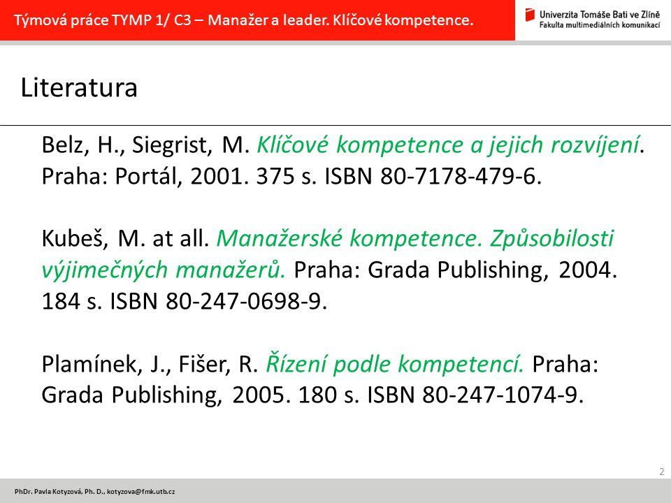 Týmová práce TYMP 1/ C3 – Manažer a leader. Klíčové kompetence.