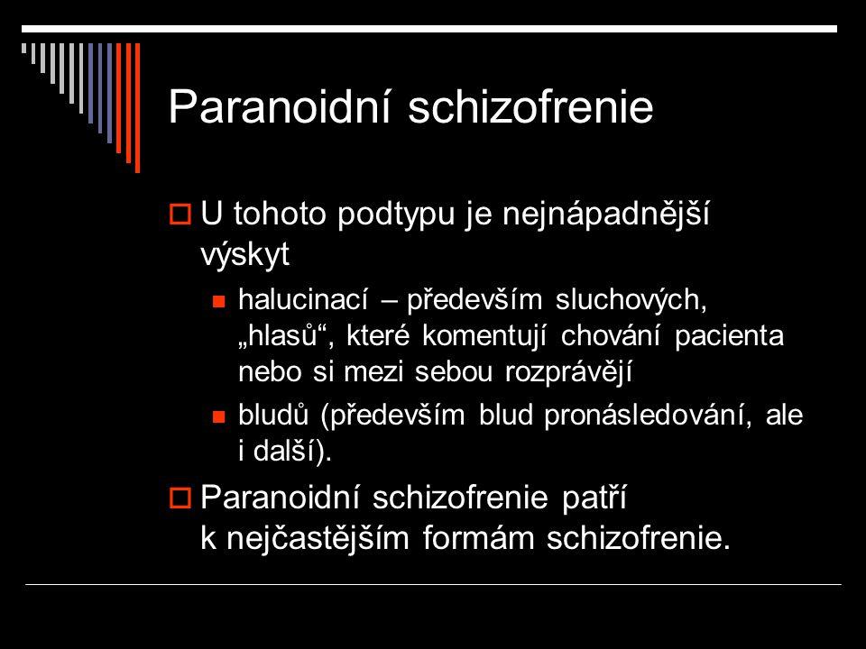 Paranoidní schizofrenie