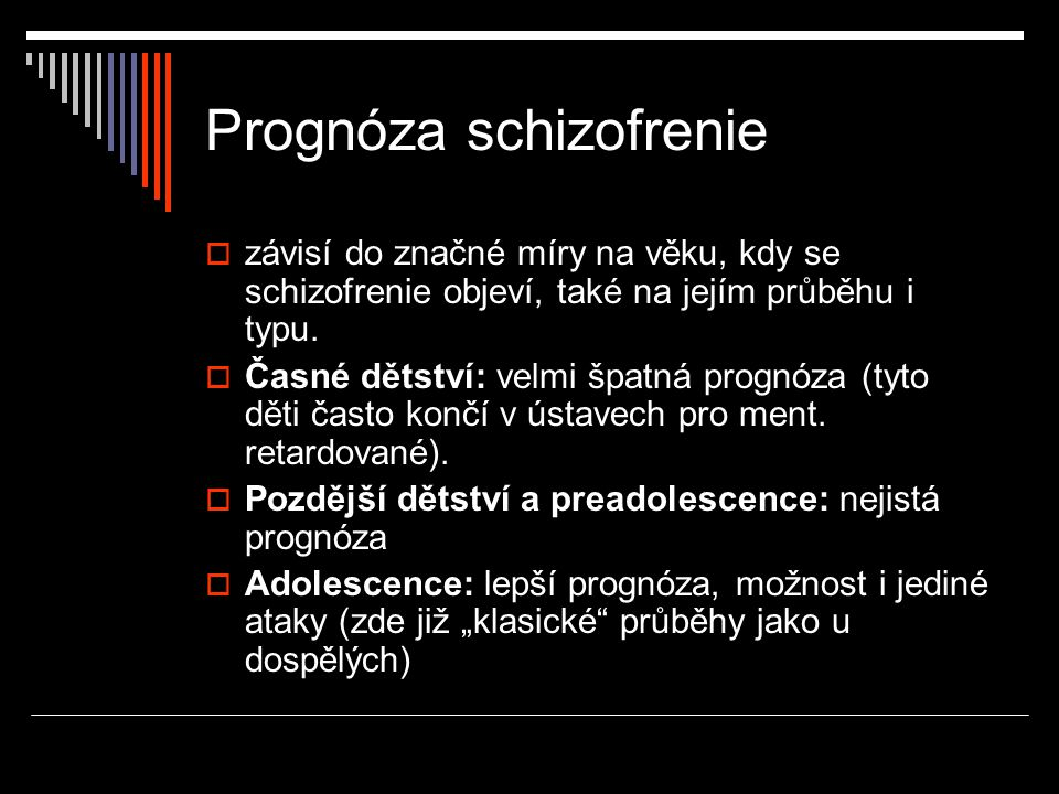 Prognóza schizofrenie