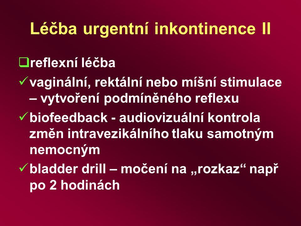 Léčba urgentní inkontinence II