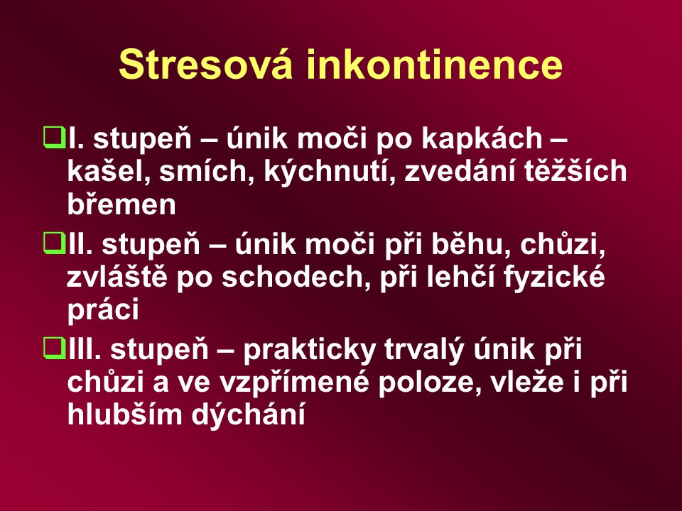 Stresová inkontinence
