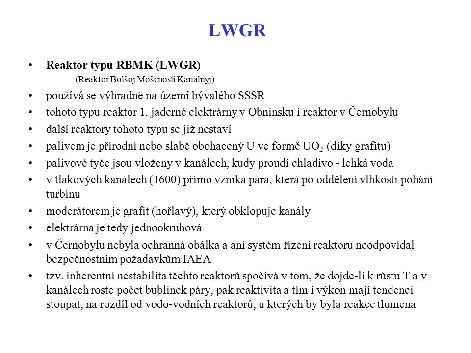 LWGR Reaktor typu RBMK (LWGR)