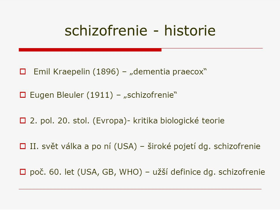schizofrenie - historie