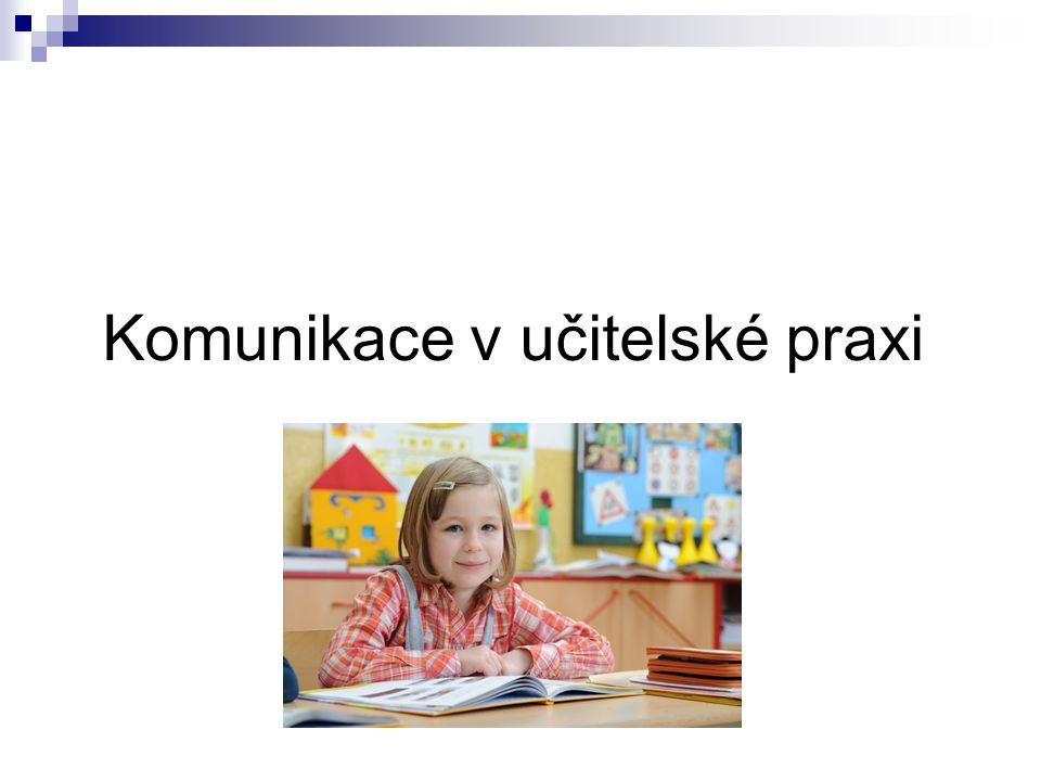 Komunikace v učitelské praxi