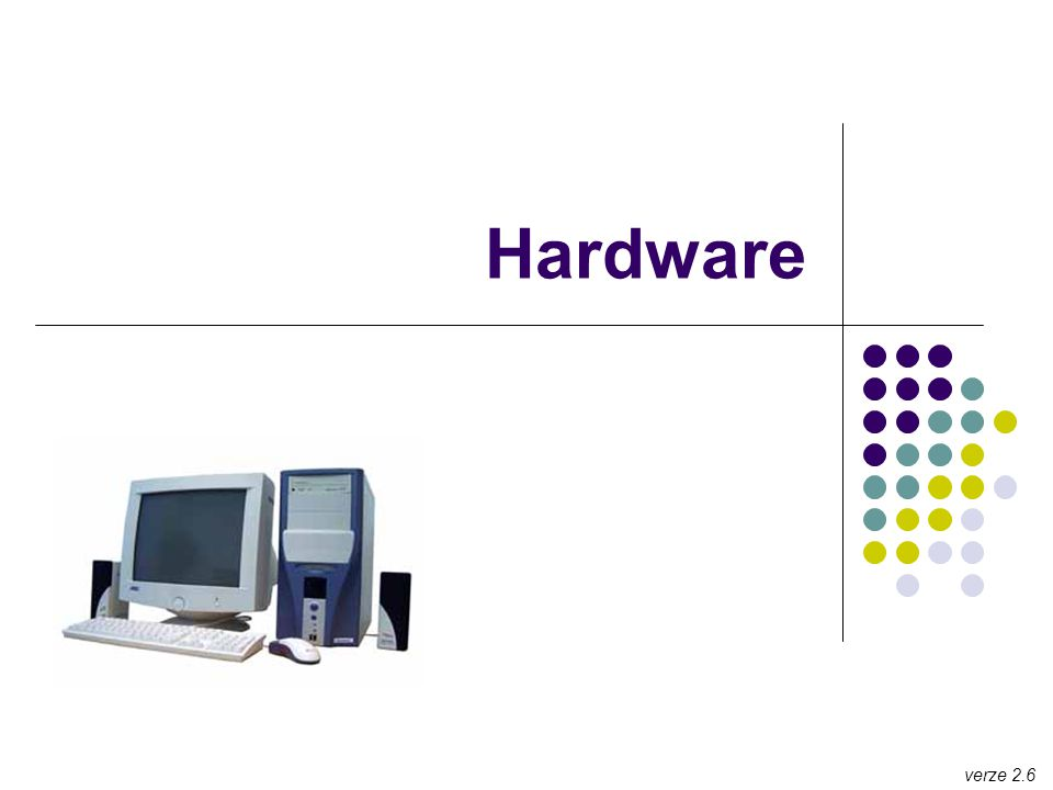 Hardware verze 2.6