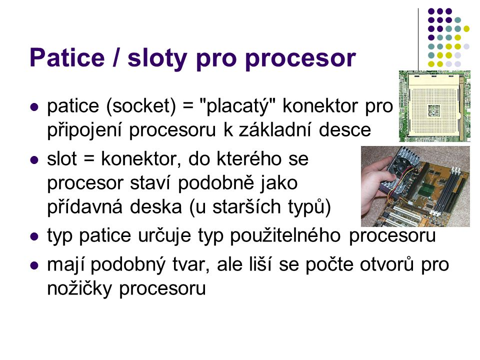 Patice / sloty pro procesor
