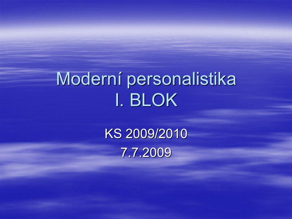 Moderní personalistika I. BLOK