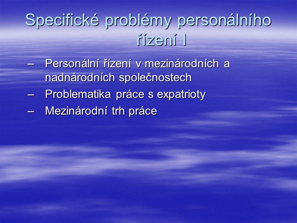 Specifické problémy personálního řízení I
