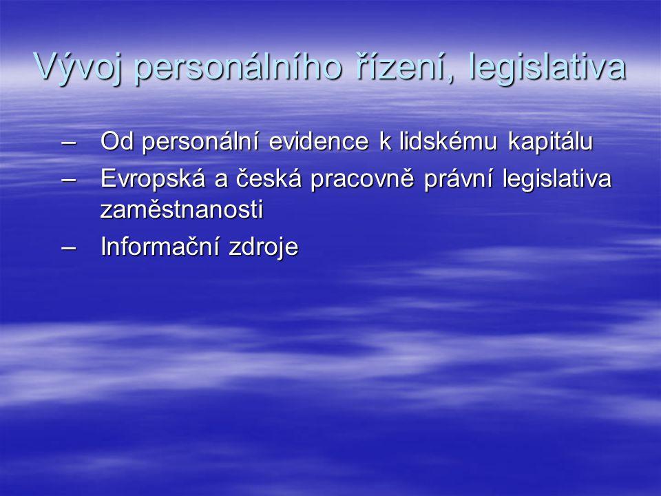Vývoj personálního řízení, legislativa