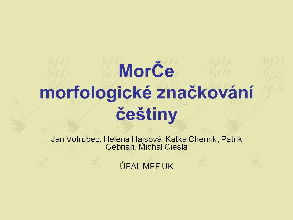 MorČe morfologické značkování češtiny