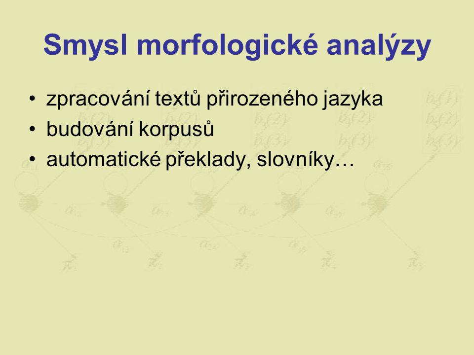 Smysl morfologické analýzy