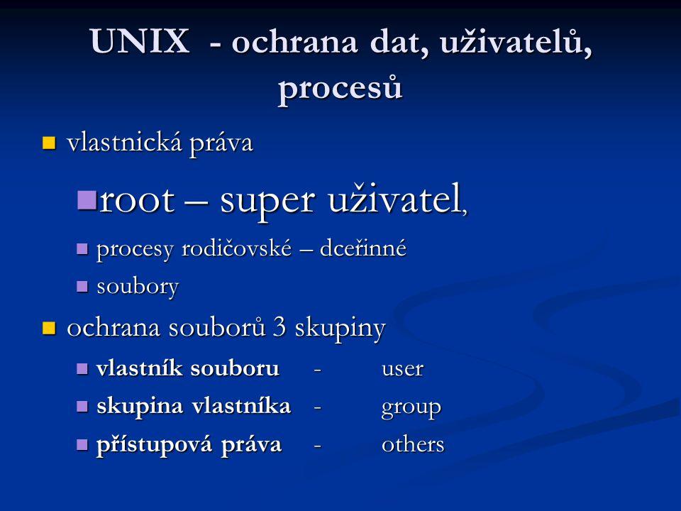 UNIX - ochrana dat, uživatelů, procesů