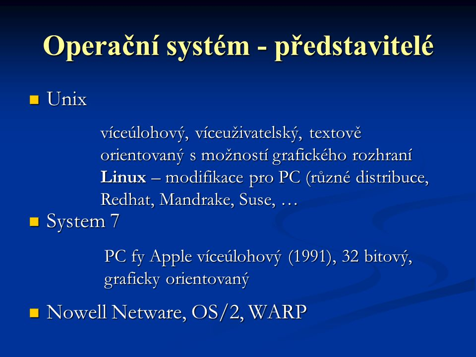 Operační systém - představitelé