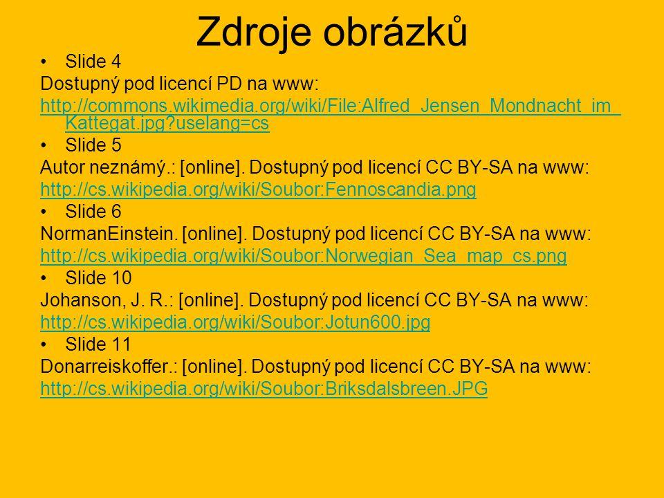 Zdroje obrázků Slide 4 Dostupný pod licencí PD na www:
