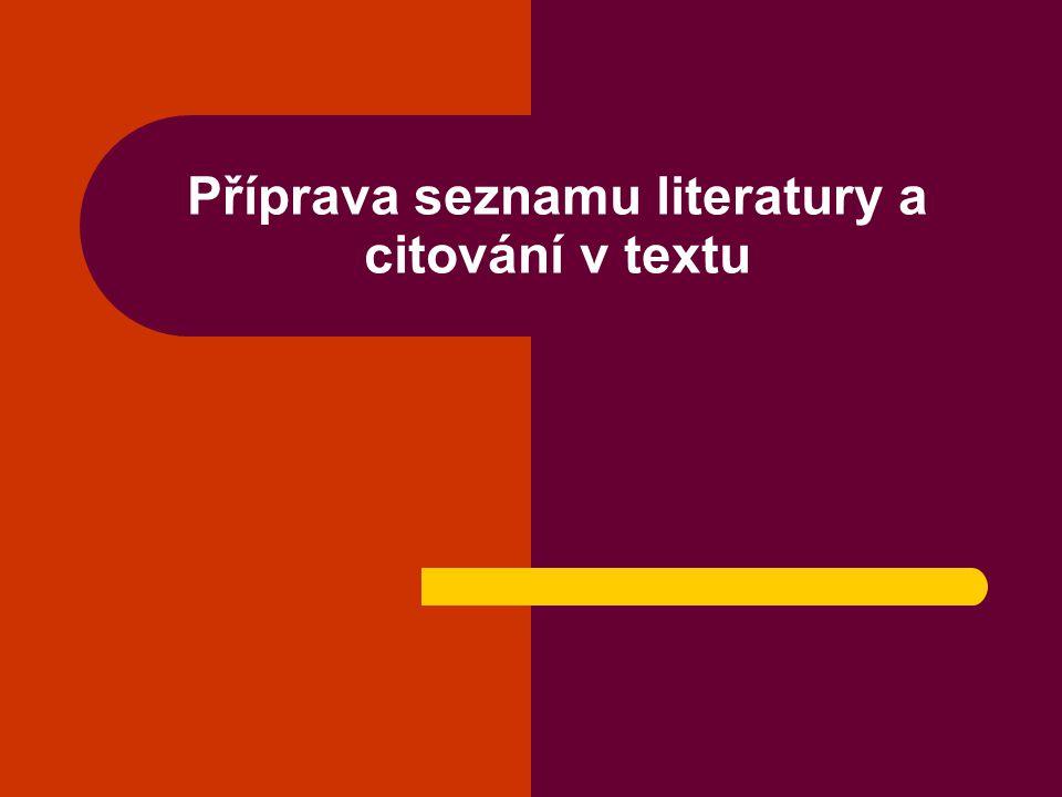 Příprava seznamu literatury a citování v textu