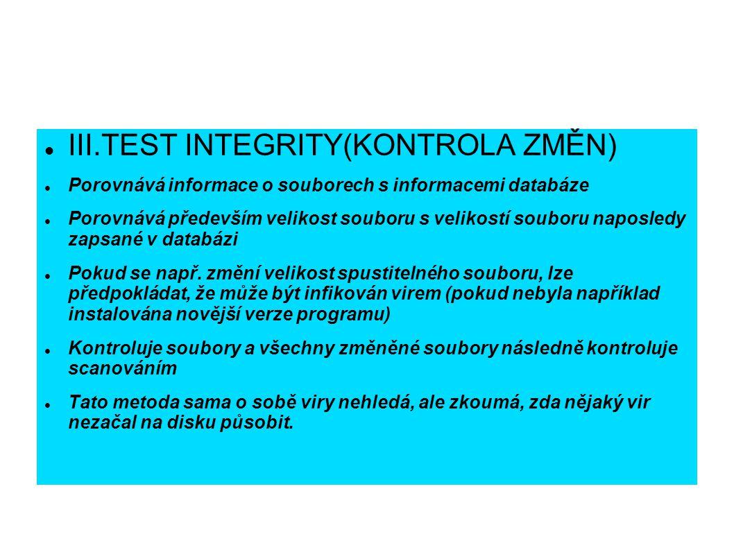 III.TEST INTEGRITY(KONTROLA ZMĚN)