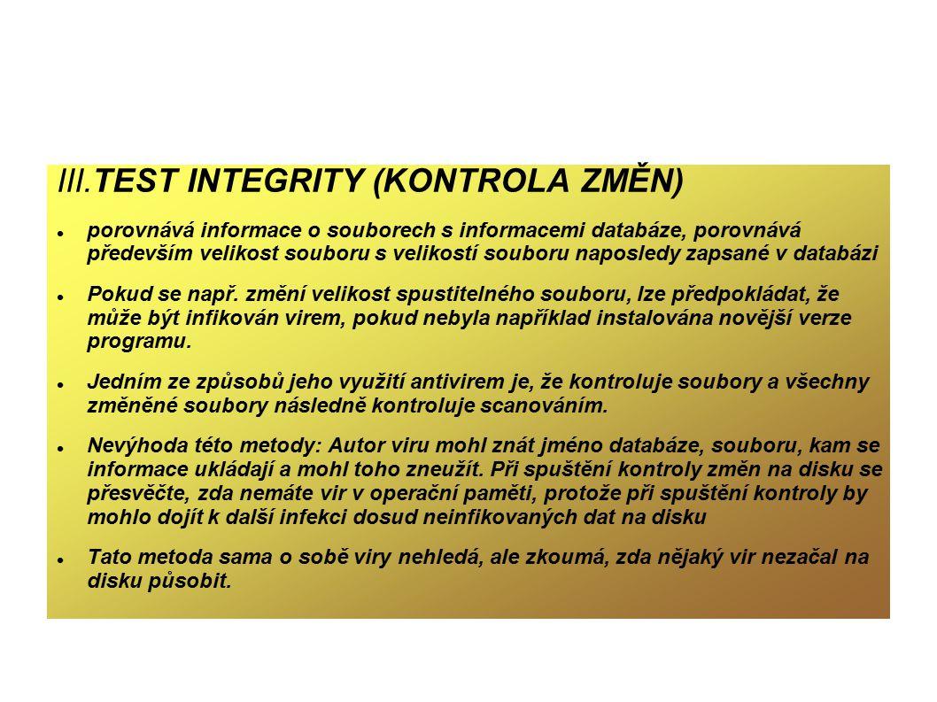 III.TEST INTEGRITY (KONTROLA ZMĚN)