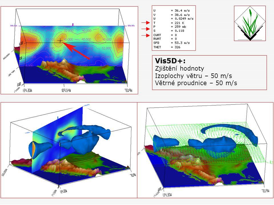 Vis5D+: Zjištění hodnoty Izoplochy větru – 50 m/s