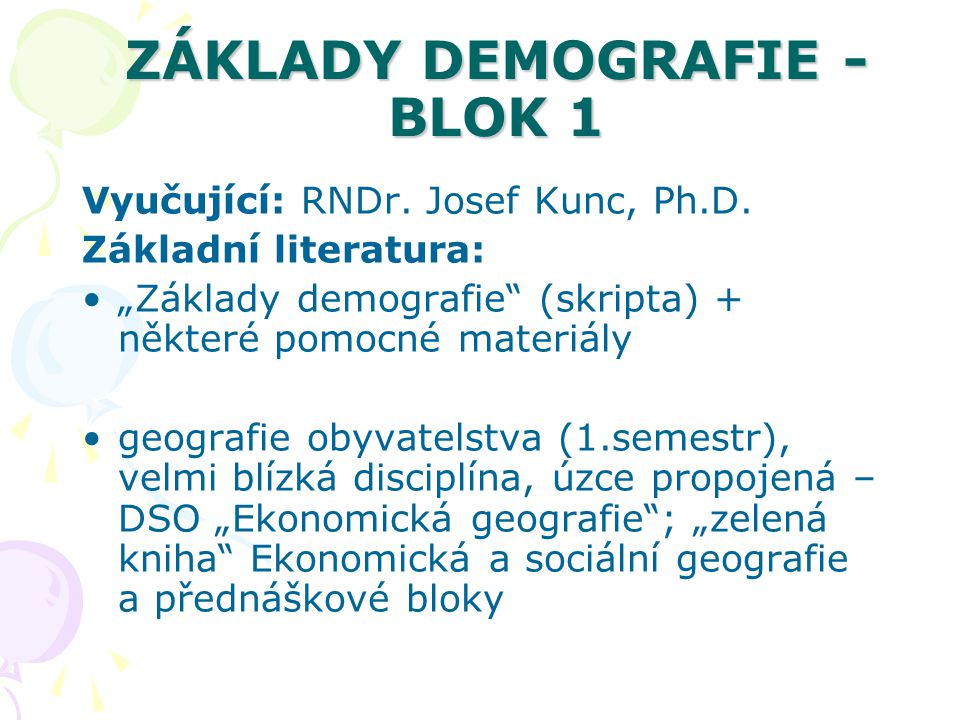 ZÁKLADY DEMOGRAFIE - BLOK 1