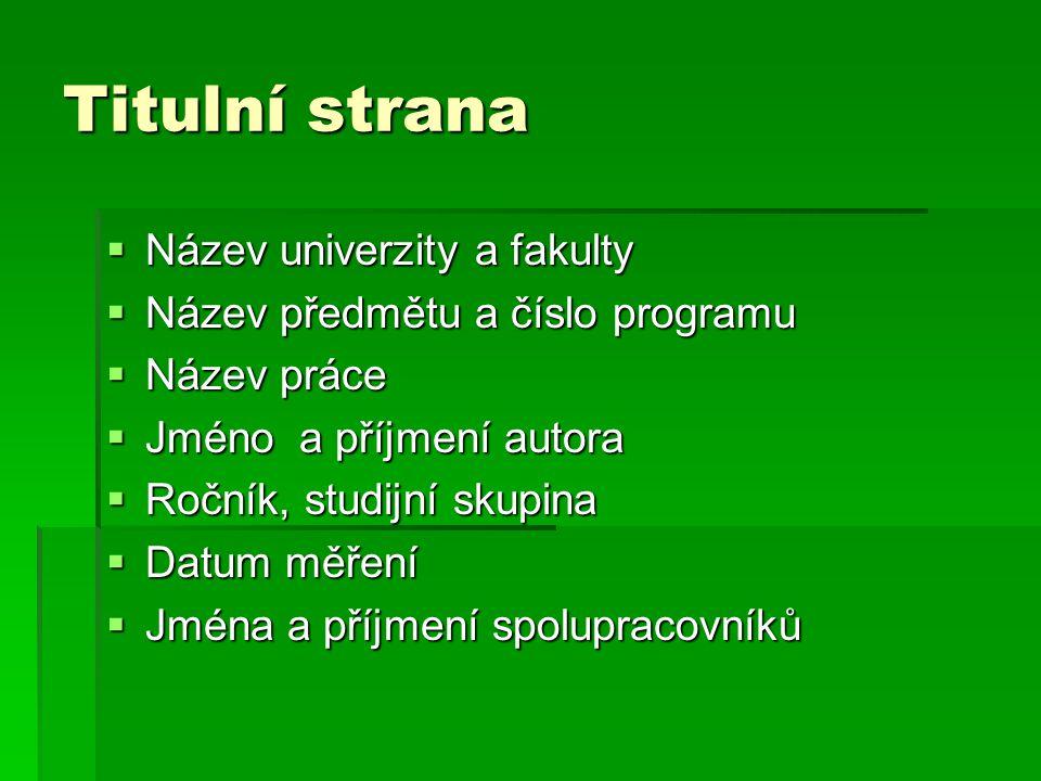 Titulní strana Název univerzity a fakulty