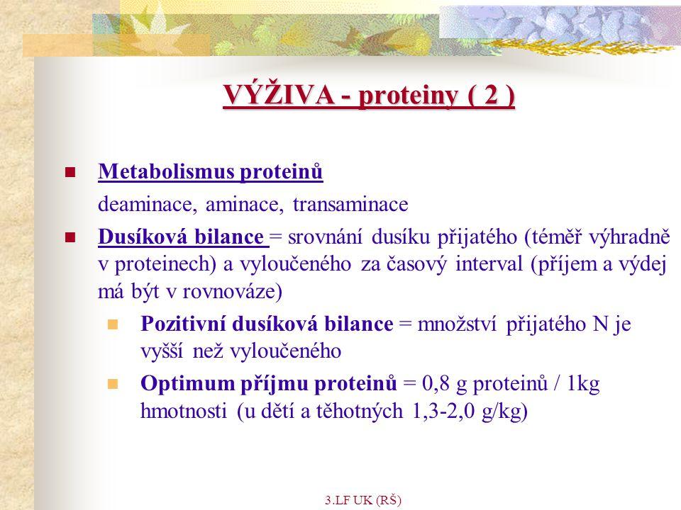 VÝŽIVA - proteiny ( 2 ) Metabolismus proteinů