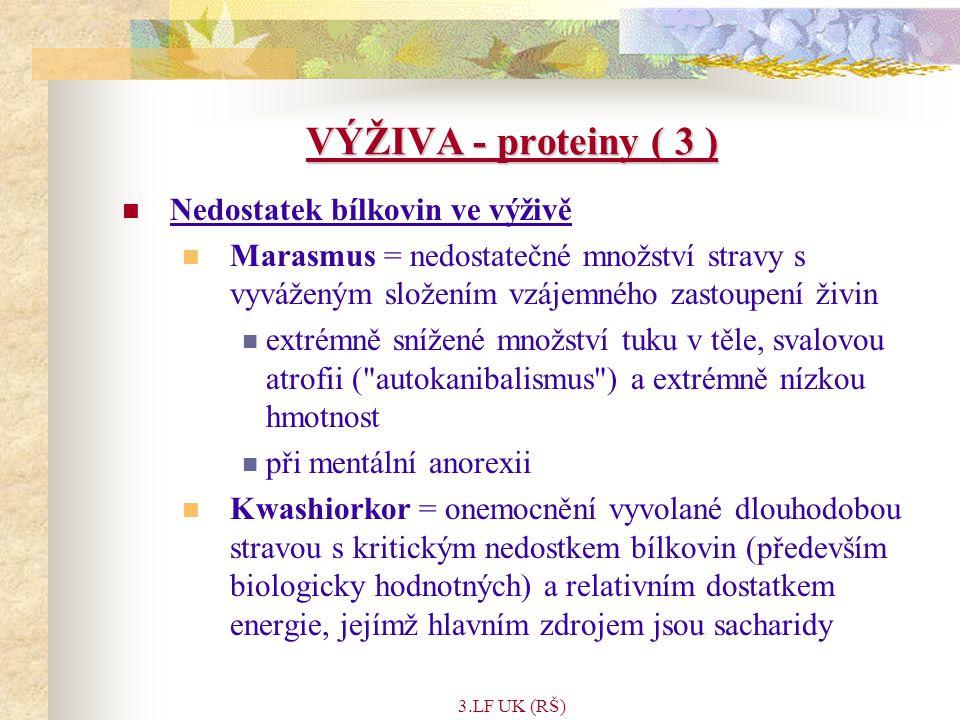 VÝŽIVA - proteiny ( 3 ) Nedostatek bílkovin ve výživě