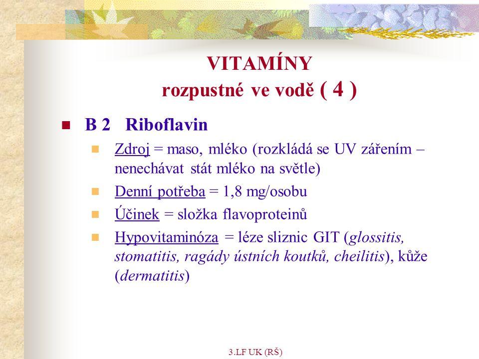 VITAMÍNY rozpustné ve vodě ( 4 )