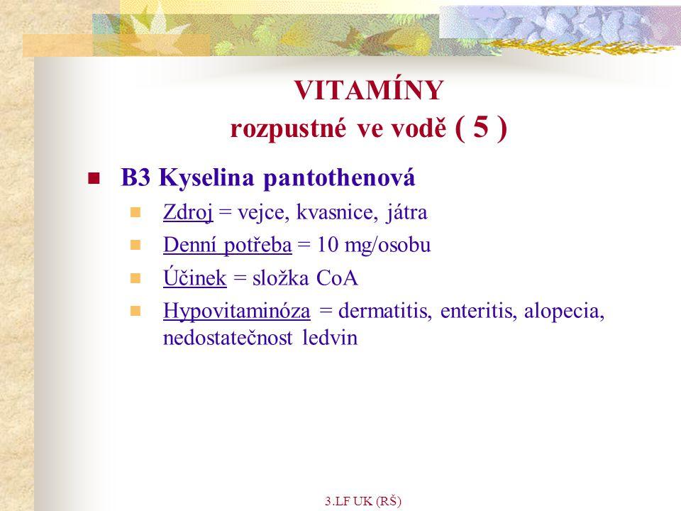 VITAMÍNY rozpustné ve vodě ( 5 )