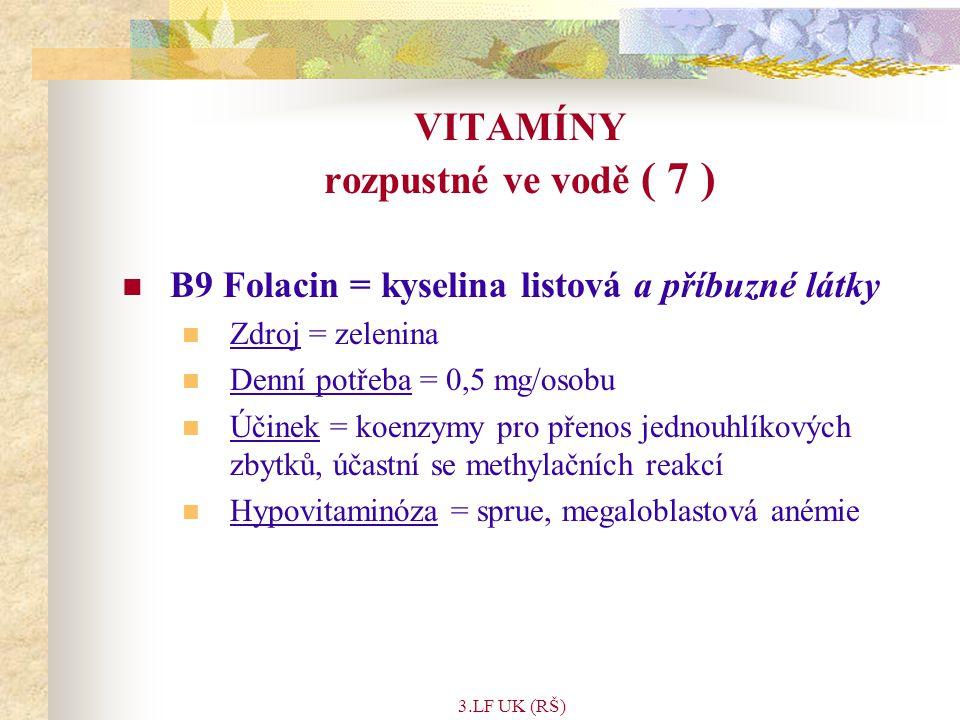 VITAMÍNY rozpustné ve vodě ( 7 )