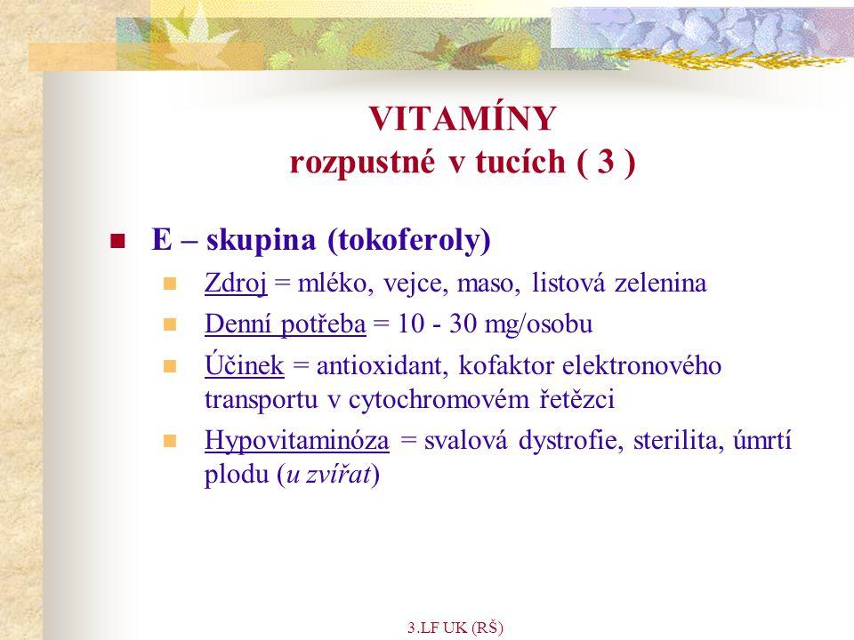 VITAMÍNY rozpustné v tucích ( 3 )