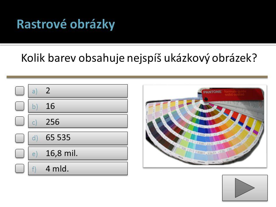 Kolik barev obsahuje nejspíš ukázkový obrázek