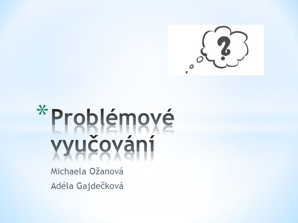 Michaela Ožanová Adéla Gajdečková