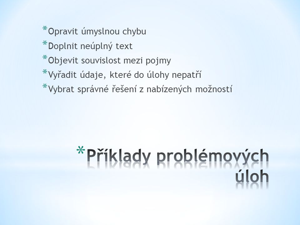 Příklady problémových úloh