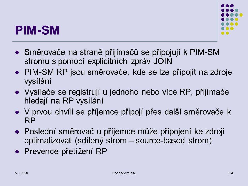 PIM-SM Směrovače na straně přijímačů se připojují k PIM-SM stromu s pomocí explicitních zpráv JOIN.